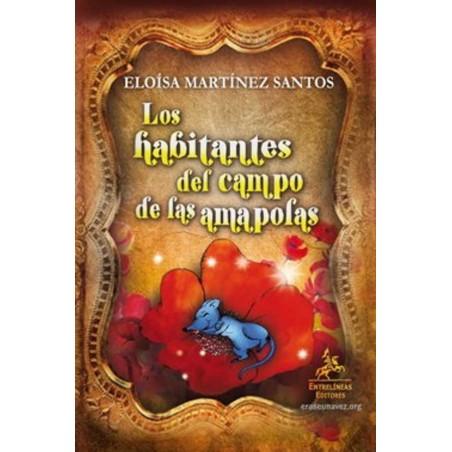 LIBRO (LOS HABITANTES DEL CAMPO DE LAS AMAPOLAS)