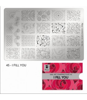 MOYRA PLACA STAMPING Nº 45 I FILL YOU
